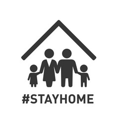 stayhome hashtag sign with family under roof vector image