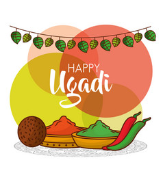 Happy ugadi greeting card with decorative spices vector
