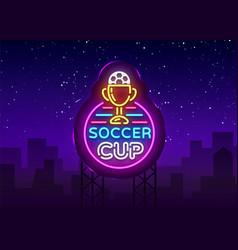 soccer cup logo neon design template vector image
