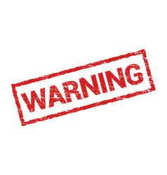 warning grunge stamp rubber symbol sign danger vector image