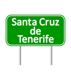 Santa Cruz de Tenerife road sign vector