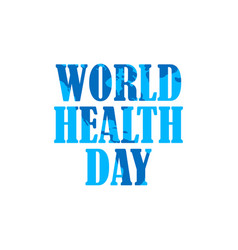 world health day typographic text on white vector image