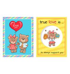 true love is support teddy girl bears air balloon vector image vector image
