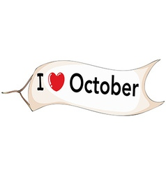 I love october vector image