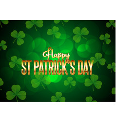 St patricks day background with clover and gold vector