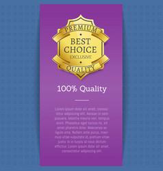 100 quality exclusive best choice premium label vector image