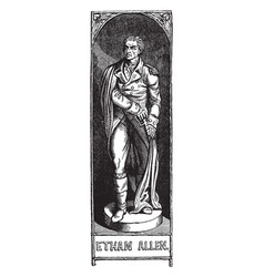 ethan allen vintage vector image vector image