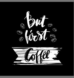 But first coffee postcard hand drawn background vector