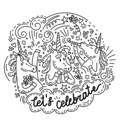 Lets celebrate unicorn vector