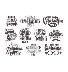 Set grandparents day inscriptions or letterings vector