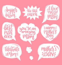 set of mothers day hand lettering in speech vector image