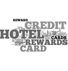 Why it is important to have a hotel rewards vector