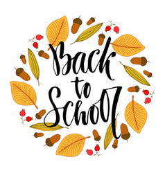 Back to school calligraphic phrase on autumn vector