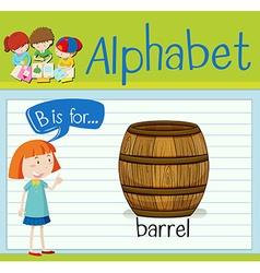 Flashcard letter B is for barrel vector