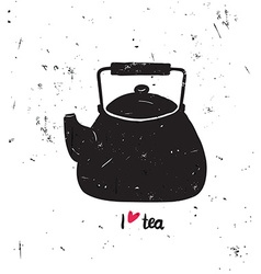 I love tea with lettering Black tea pot sil vector image