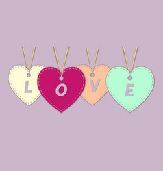 Letters love in hearts shaped tags vector