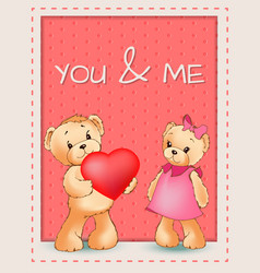you and me happy valentines day poster two bears vector image