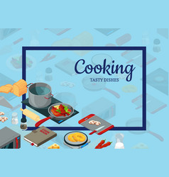 cooking food isometric objects background vector image