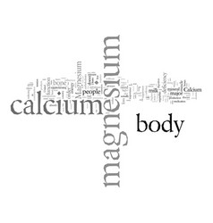 Did you know calcium needs magnesium to be vector