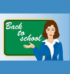 a teacher near the blackboard back to school vector image vector image