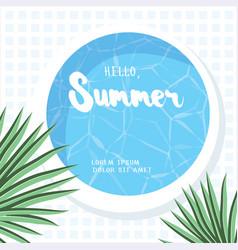 hello summer holiday greeting card vector image vector image