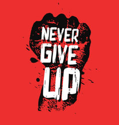 Never give up motivation poster concept vector