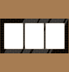three sheets for ads on a brick wall vector image
