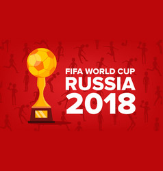 2018 fifa world cup background soccer vector image