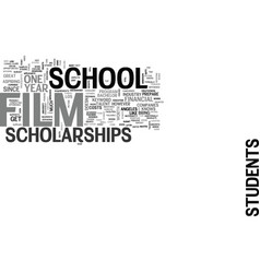 Film school scholarships text background word vector