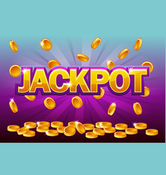 jackpot and falling from the top golden coins vector image