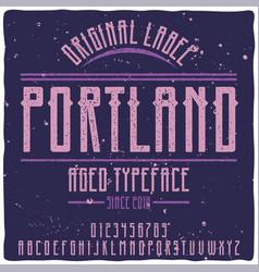 original label typeface named portland vector image