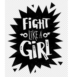 Fight like a girl poster vector