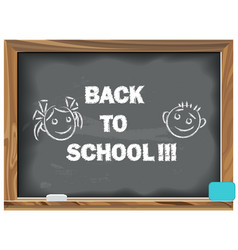 back to school written chalk on a blackboard vector image