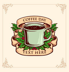 coffee day glass with banner vintage vector image