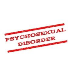 Psychosexual Disorder Watermark Stamp vector