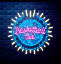 vintage basketball emblem glowing neon sign vector image