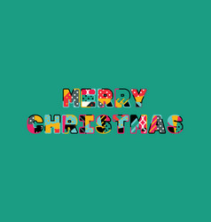 merry christmas concept word art vector image