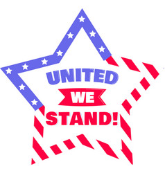 united we stand on white background vector image