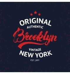 Vintage Brooklyn label Quality tee print vector image