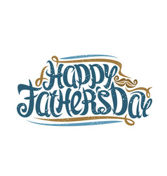 greeting card for fathers day vector image