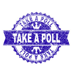 grunge textured take a poll stamp seal with ribbon vector image