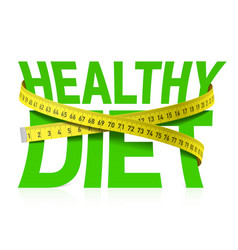 healthy diet phrase with measuring tape concept vector image vector image
