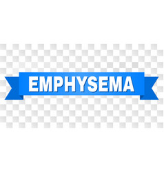 blue tape with emphysema text vector image