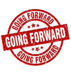 Going forward round red grunge stamp vector