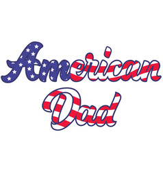 American dad on white background vector