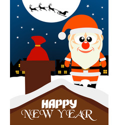 happy new year card santa claus on the roof vector image