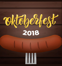 oktoberfest 2018 bavarian sausage on the fork vector image