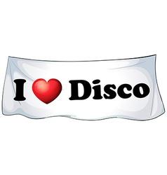I love disco vector image