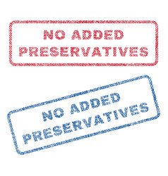 No added preservatives textile stamps vector