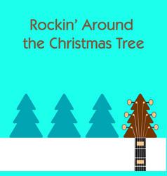 rockin around the christmas tree guitar background vector image